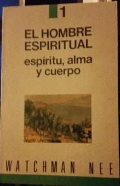 El Hombre Espiritual WATCHMAN NEE