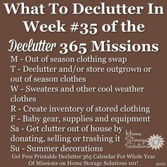 What to declutter in week #35 of the Declutter 365 missions {get a free printable Declutter 365 calendar for a whole year of missions on Home Storage Solutions 101!} Organizing Your Home, Organising, Clutter Control, Home Storage Solutions, Clutter Free Home, Storage Organization, Closet Storage, Home Management, Finding Yourself