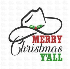 merry christmas Merry Christmas Yall Cowboy Hat Christmas SVG DXF File for Tshirts or Signs Christmas Vinyl, Christmas Rock, Christmas Shirts, Christmas Holidays, Christmas Crafts, Christmas Labels, Christmas Trees, Christmas Phrases, Christmas Decorations