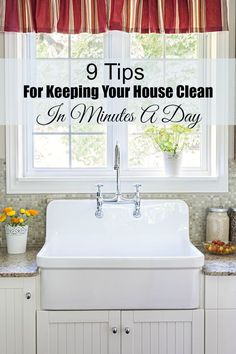 9 Tips For Keeping Your House Clean In Minutes A Day! These tips to keep your house clean are easy enough for anyone to manage, regardless of their schedule! A clean house doesn't have to take all day long. With the right plan in place, you can keep your home neat, orderly and clean with ease.