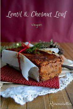 Rosenoisettes: Lentil & Chesnut Loaf (vegan)