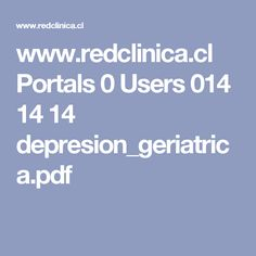www.redclinica.cl Portals 0 Users 014 14 14 depresion_geriatrica.pdf
