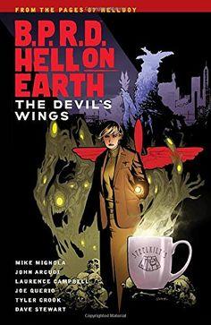 B.P.R.D Hell on Earth Volume 10: The Devils Wings Dark Ho...