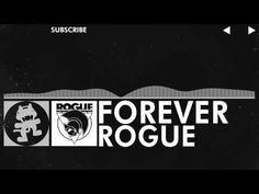 [EDM] - Rogue - Forever [Monstercat Release] - YouTube