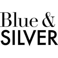 Blue & Silver Text ❤ liked on Polyvore featuring text, words, quotes, backgrounds, articles, filler, phrase and saying