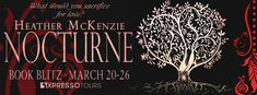 Tome Tender: Nocturne by Heather McKenzie Blitz and #Giveaway