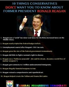 """And don't forget he is also the one who STOLE our money from Social Security and never paid it back!!! 10 things conservatives don't want you to know about former President Ronald Reagan. Anyone who is interested in a real history lesson on this man should read """"Tear Down This Myth,"""" by Will Bunch and """"The Man Who Sold The World: Ronald Reagan and the betrayal of Main Street America,"""" by William Kleinknecht"""