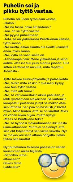 Tarkkana sen luurin kanssa. Katso lisää vitsejä! Lähde: hauskimmat.fi / Kim