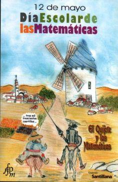 Matemáticas en el Quijote, para celebrar una de las más grandes obras de la literatura. #Matematicas #literatura
