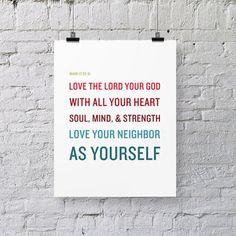 Bible Verse Art  -  Mark 12:30-31 - Greatest Commandment - Scripture Print