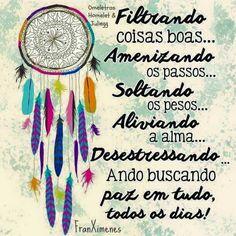 #DiasFelizes #DiasdePaz #Positividade #Fé