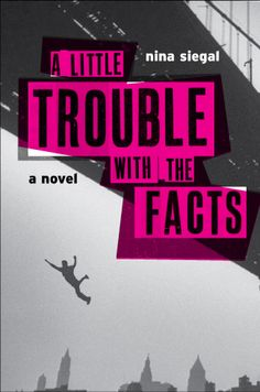 Design by Robin Bilardello trouble with the facts