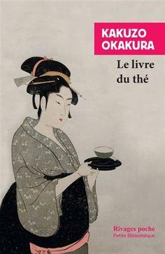 Le Livre du thé - KAKUZÔ OKAKURA #renaudbray #librairie #bookstore #livre #book #spiritualite