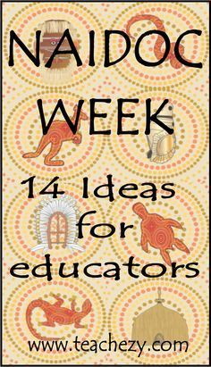 NAIDOC Week 14 ideas for educators to help commeorate this special week in Australia. Aboriginal Art Symbols, Aboriginal Art For Kids, Aboriginal Education, Indigenous Education, Aboriginal History, Aboriginal Culture, Multicultural Activities, Preschool Activities, Children Activities