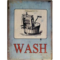 Featuring a classic washtub print, this weathered wall decor adds a touch of vintaged appeal to your laundry room.  Product: Wal...