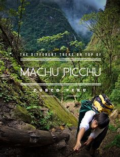Travel Peru l The Different Treks on Top of Machu Picchu l @perutravelnow