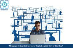Mengapa Setiap Entrepreneur Perlu Berpikir Out of The Box?