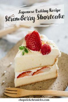 Japanese Strawberry Shortcake, Strawberry Shortcake Recipes, Strawberry Cake Recipes, Fruit Recipes, Sweet Recipes, Baking Recipes, Dessert Recipes, Fruit Sponge Cake, Japanese Recipes