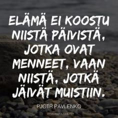 Onnellisuus ja onni, aforismit ja mietelauseet — Hyvejohtajuus.fi Carpe Diem Quotes, Me Quotes, Motivational Quotes, Qoutes, Finnish Language, Lessons Learned In Life, More Words, Smash Book, Good Thoughts