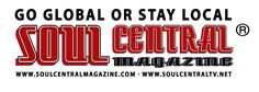 """Logo and Trademark Disclaimers  The use of """"Soul Central TV®, Soul Central Magazine®, Soul Central Media Group Ltd®, Atlantic Records®, Hollywood Records®, So So Def®, Geffen Records®, Motown Records®, Rhino Records®, EMI Music Publishing®, Universal Music Group®, Virgin Records®, RCA Records®,Interscope Records®, A&M Records®, Columbia Records®, Warner Brothers Records®, and Sony Music Entertainm"""