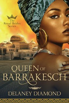 Queen of Barrakesch (Royal Brides Book by Delaney Diamond Free Books Online, Books To Read Online, Reading Online, Passionate Romance, Amazon Queen, Loveless Marriage, Im Jin Ah, 1 Live, Bride Book