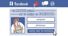 Se sincero: ¿Aceptarías a tu madre en tus redes sociales? !¡SOCORRO! Mi madre tiene Facebook! http://www.grafitoeditorial.com/shop/socorro-mi-madre-tiene-facebook/