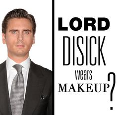 Scott Disick is a lover of the tinted moisturizer