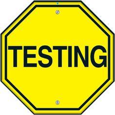 Testing...