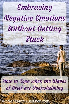 The waves of grief and painful emotions are intense and difficult to cope with. Here are some suggestions for pressing through to embrace the negative emotions without getting stuck in a pit of depression. Working Mother, Working Moms, How To Better Yourself, Improve Yourself, Thing 1, Self Motivation, Parenting Advice, Parenting Classes, Negative Emotions