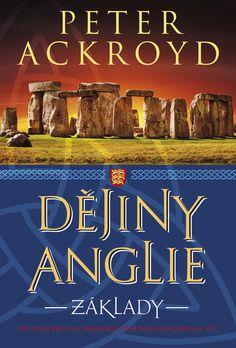 Peter Ackroyd: DĚJINY ANGLIE: ZÁKLADY - vázaná
