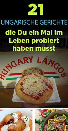 21%20ungarische%20Gerichte%2C%20die%20Du%20einmal%20im%20Leben%20probiert%20haben%20musst Hungarian Recipes, Healthy Cooking, Good Food, Fun Food, Food And Drink, Snacks, Meals, Dining, Ethnic Recipes