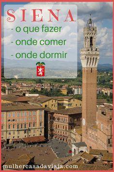 Siena é a segunda jóia da Toscana, mas merece mais que um bate-volta a partir de Florença. Confira sugestões de passeios, de hotel e restaurantes.