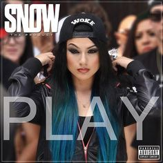 Play (Explicit, Single) by Snow Tha Product : Rhapsody