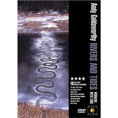 Andy Goldsworthy is awesome. I watch this movie over and over as a meditation on what it means to be an Artist.