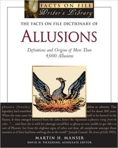 The Facts on File Dictionary of Allusions: Definitions and Origins of More Than 4, 000 Allusions (Facts on File Writer's Library): Martin H Manser, David H Pickering: 9780816079070: Amazon.com: Books