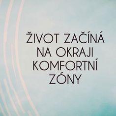 @makroklid #makroklid #citaty #rady #zivot #budoucnost #motivace #komfort #pohodli #zona #komfortnizona