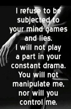 for the victim of a narcissist: divorce him.you're done! no woman should ever be placed back into the back burner while all your man does is spew verbal diarrhoea over your truth. all this narcissist does is BULLSHIT! Great Quotes, Quotes To Live By, Me Quotes, Inspirational Quotes, Bullshit Quotes, Swag Quotes, Famous Quotes, It's Over Now, No More Drama