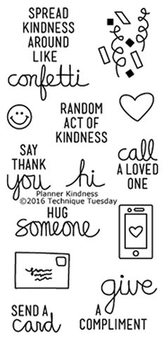 """TECHNIQUE TUESDAY: Planner Kindness (2"""" x 4"""" Clear Photopolymer Stamp Set) This clear photopolymer stamp set is perfect for planners, calendars, reminders, pocket scrapbooks and cards. Set measures ap"""