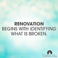 Renovation begins with identifying what is broken. by towerhillchurch