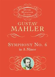 Mahler: Symphony No. 6 in A Minor -