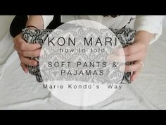 Konmari Method Folding, How To Fold Pants, Pants Tutorial, Laundry Solutions, Soft Pants, Marie Kondo, Getting Organized, Clean House, Sky