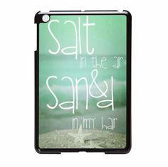 Beach Quote Salt in The Mini Sand in My HMini 2 iPad Mini Case