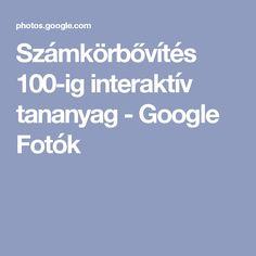 Számkörbővítés 100-ig interaktív tananyag - Google Fotók