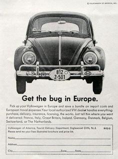 cool 1963 Volkswagen Beetle Ad - Get the Bug in Europe - 1960s VW Bug - Retro Car Advertising Volkswagen 2017 Check more at http://carsboard.pro/2017/2016/12/26/1963-volkswagen-beetle-ad-get-the-bug-in-europe-1960s-vw-bug-retro-car-advertising-volkswagen-2017/