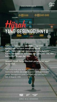 48 Ideas Quotes Indonesia Motivasi Pendidikan For 2019 Islamic Love Quotes, Islamic Inspirational Quotes, Muslim Quotes, Motivational Quotes, Feminist Quotes, Quotes Positive, Reminder Quotes, Words Quotes, Life Quotes