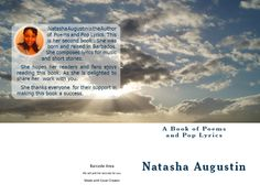 Natasha C. Augustin: A Book of Poems and Pop Lyrics. Get your hardcopy today on Amazon.com or read it free on your kindle e-reader or Kindle app on your mobile.