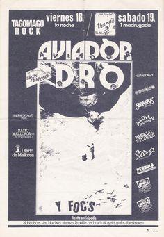 #CARTEL #FLYER #MALLORCA #OCHENTAS #80's #CROWDFUNDING #VERKAMI - Aviador DRO en la sala Tagomago 18/03/1983. Junto a el Aviador dro actuarían los mallorquines Foc's y la presentación del Fanzine Salon de Masajes. El sábado los chicos de el Aviador actuarian en la discoteca Tramp's de C'an Picafort  - MallorcaNochentas Reinventando los 80s - CD 20 grupos rinden homenaje a 20 grupos de los Nochentas +INFO: www.mallorcanochentas.com  Campaña crowdfunding www.verkami.com/projects/3629