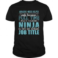 ABRASIVE-MIXER HELPER Ninja T-shirt