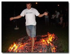 Walk on fire.  Go to a Tony Robbins event and you will have to do this.
