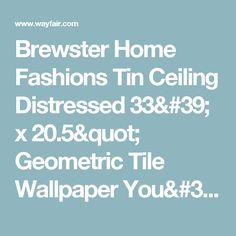 "Brewster Home Fashions Tin Ceiling Distressed 33' x 20.5"" Geometric Tile Wallpaper You'll Love | Wayfair"